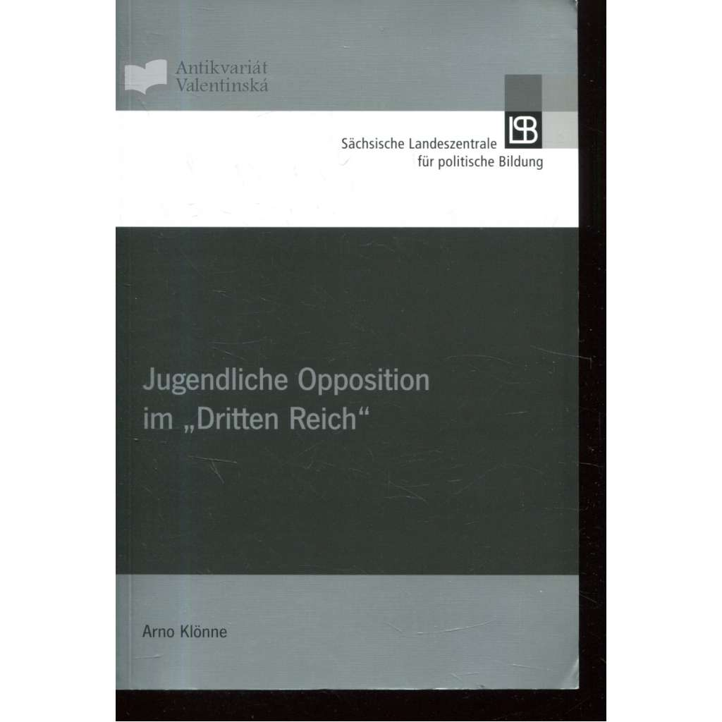 """Jugendliche Opposition im """"Dritten Reich"""""""