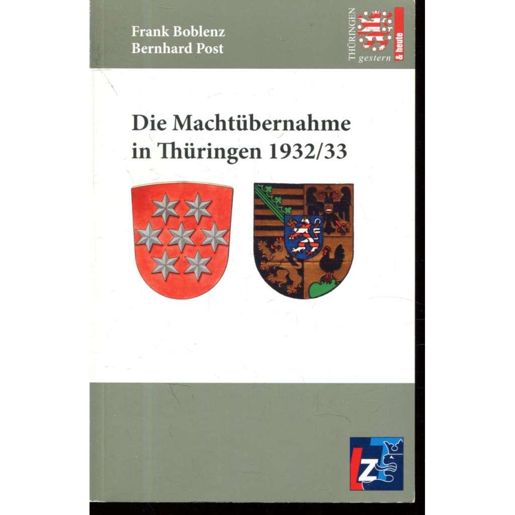 Die Machtübernahme in Thüringen 1932/33