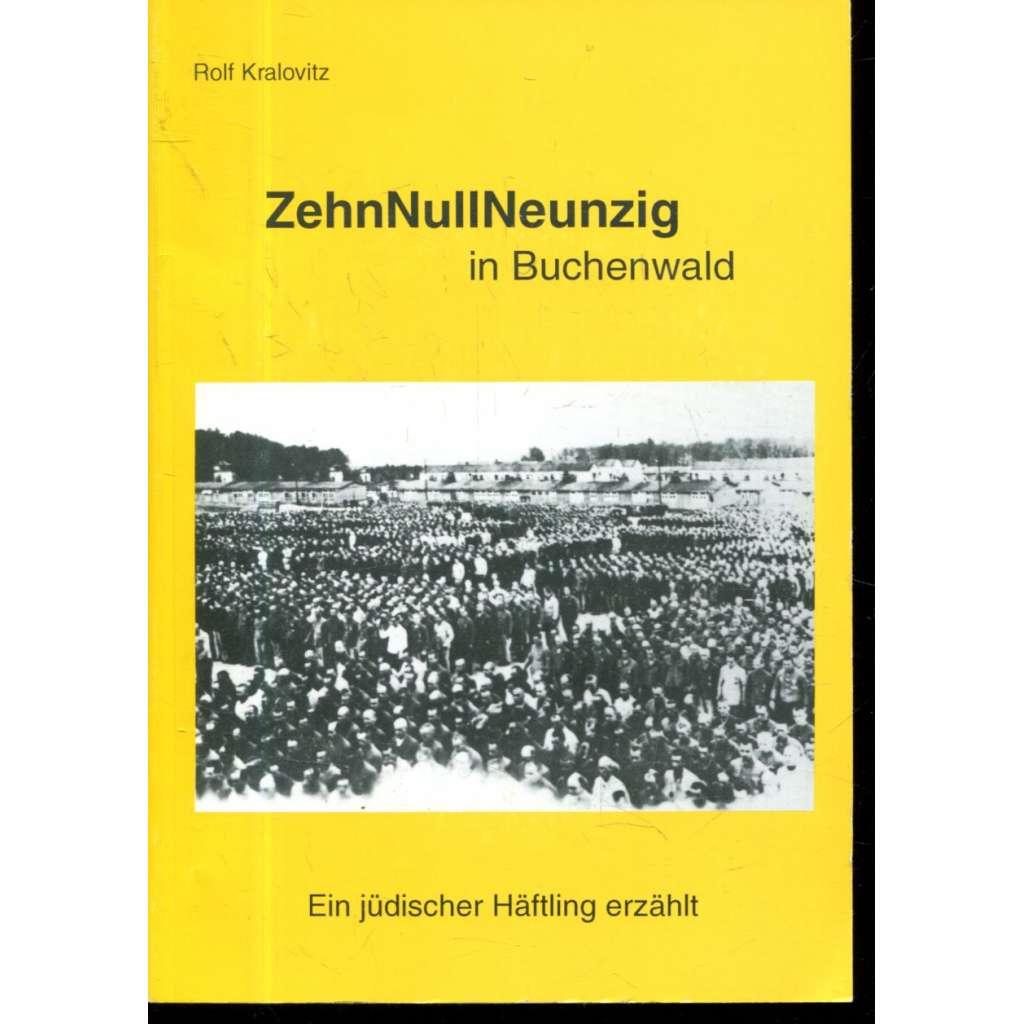 ZehnNullNeunzig in Buchenwald + CD