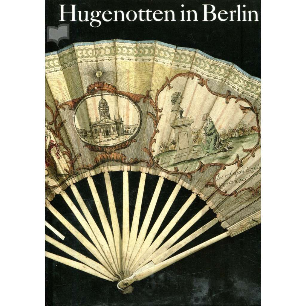 Hugenotten in Berlin
