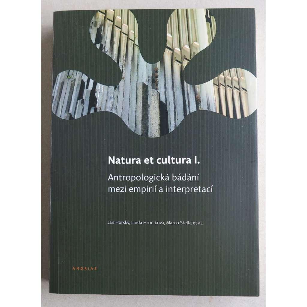 Natura et cultura I. Antropologická bádání mezi empirií a interpretací
