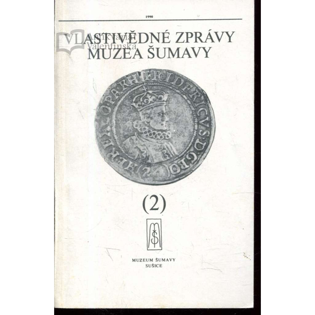 Vlastivědné zprávy Muzea Šumavy č. 2/1990