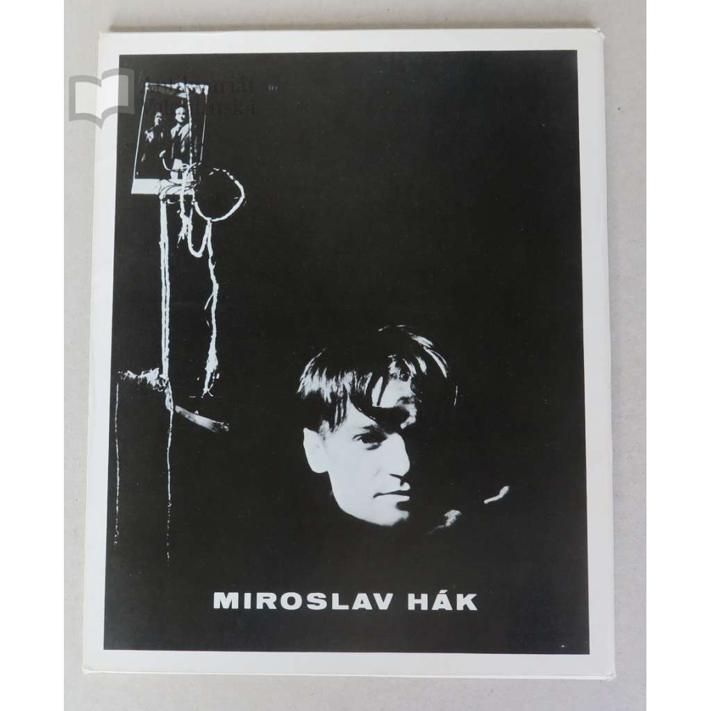Miroslav Hák. Edice Mezinárodní fotografie, svazek 6 (Pressfoto 1981)