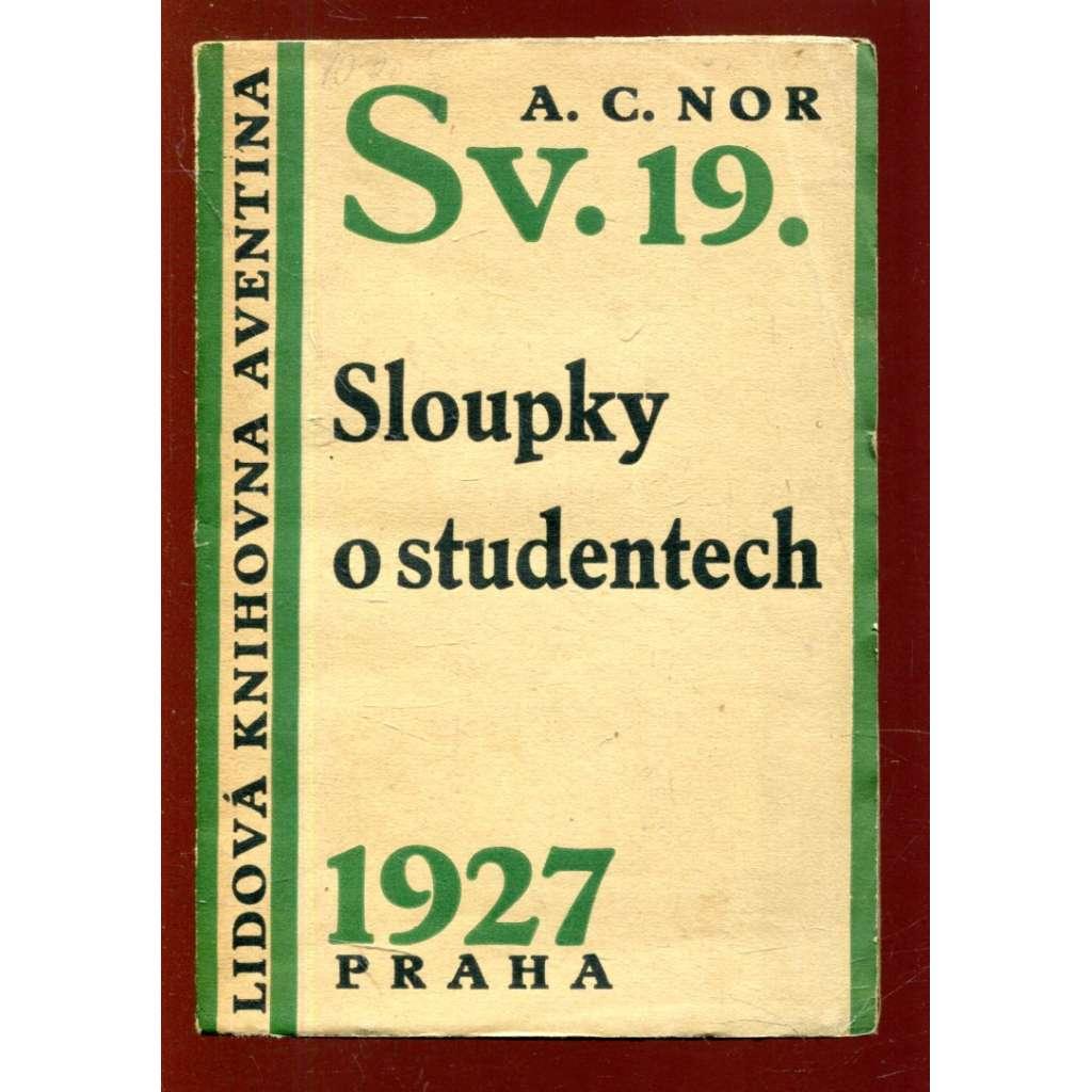 Sloupky o studentech (Lidová knihovna Aventina)