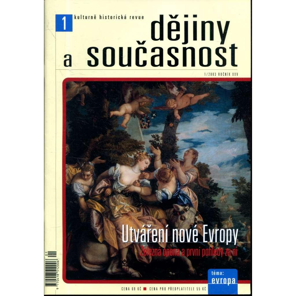 Dějiny a současnost 1/2003, roč. XXV.