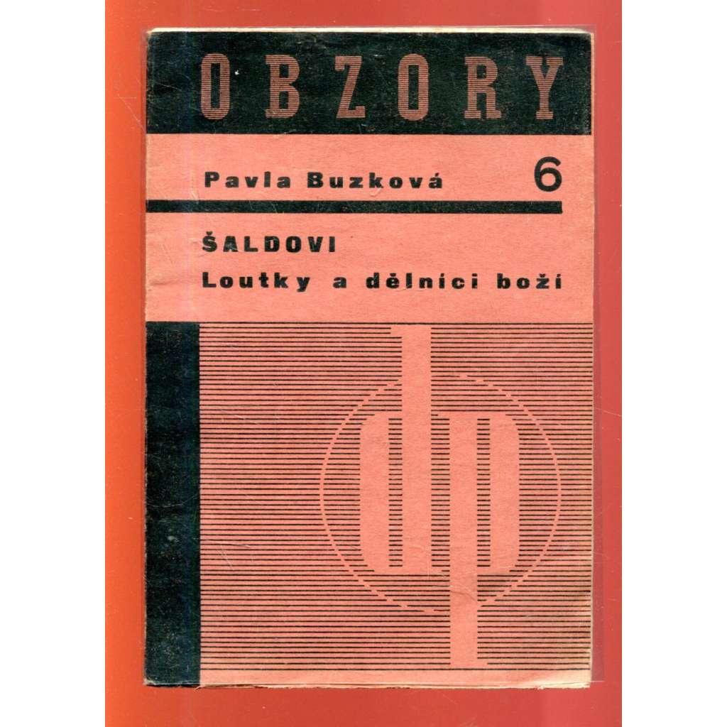 Šaldovi Loutky a dělníci boží (obálka Jaroslav Šváb, upravil Ladislav Sutnar)