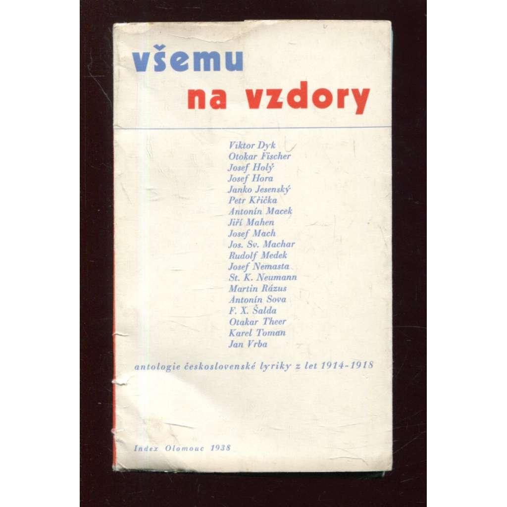 Všemu na vzdory: Antologie československé lyriky z let 1914 - 1918 (úprava Zdeněk Rossmann)