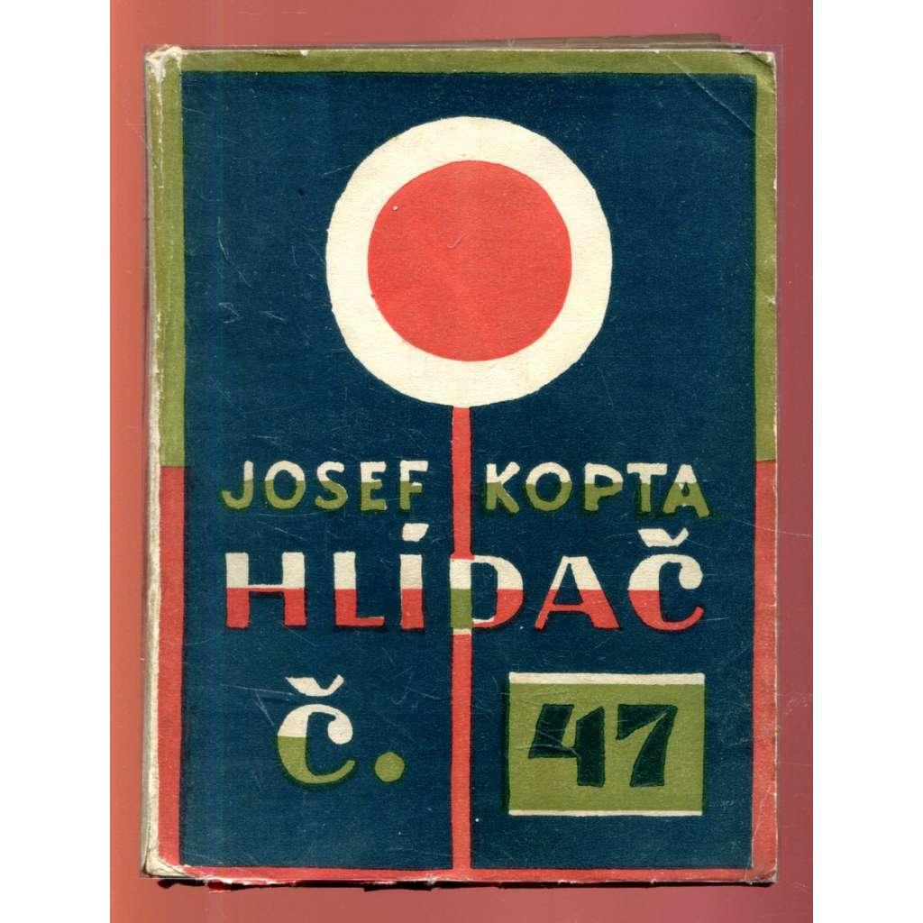 Hlídač č. 47 (obálka Josef Čapek)