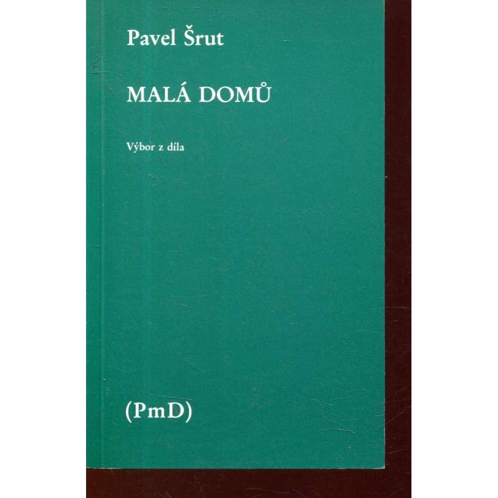 Malá domů (PmD, Poezie mimo domov, exilové vydání)