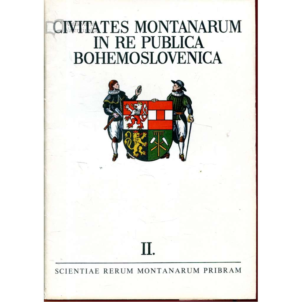 Civitates montanarum in re publica Bohemoslovenica / Horní města v Československu II.