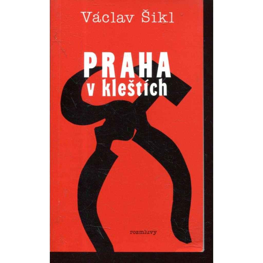 Praha v kleštích (Rozmluvy, exil)