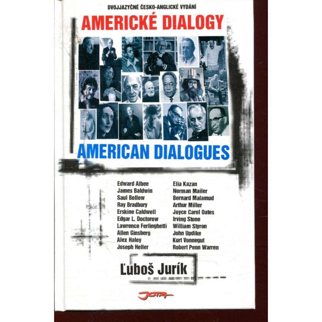 Americké dialogy / American Dialogues