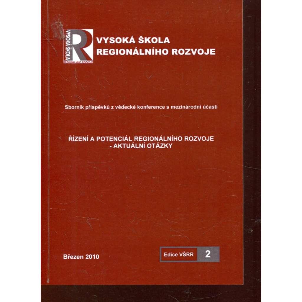 Řízení a potenciál regionálního rozvoje - aktuální otázky