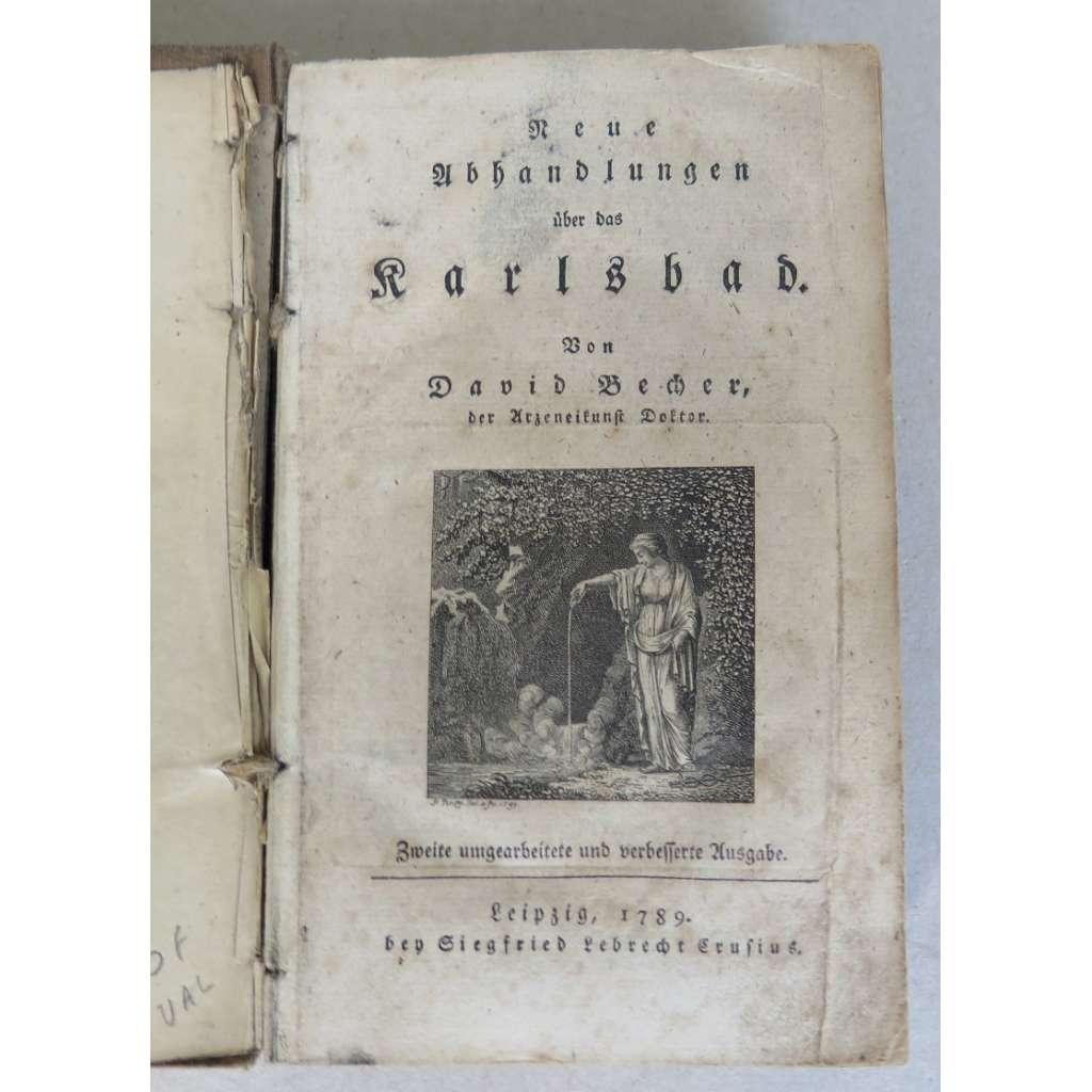 Neue Abhandlungen über das Karlsbad (Karlovy Vary)
