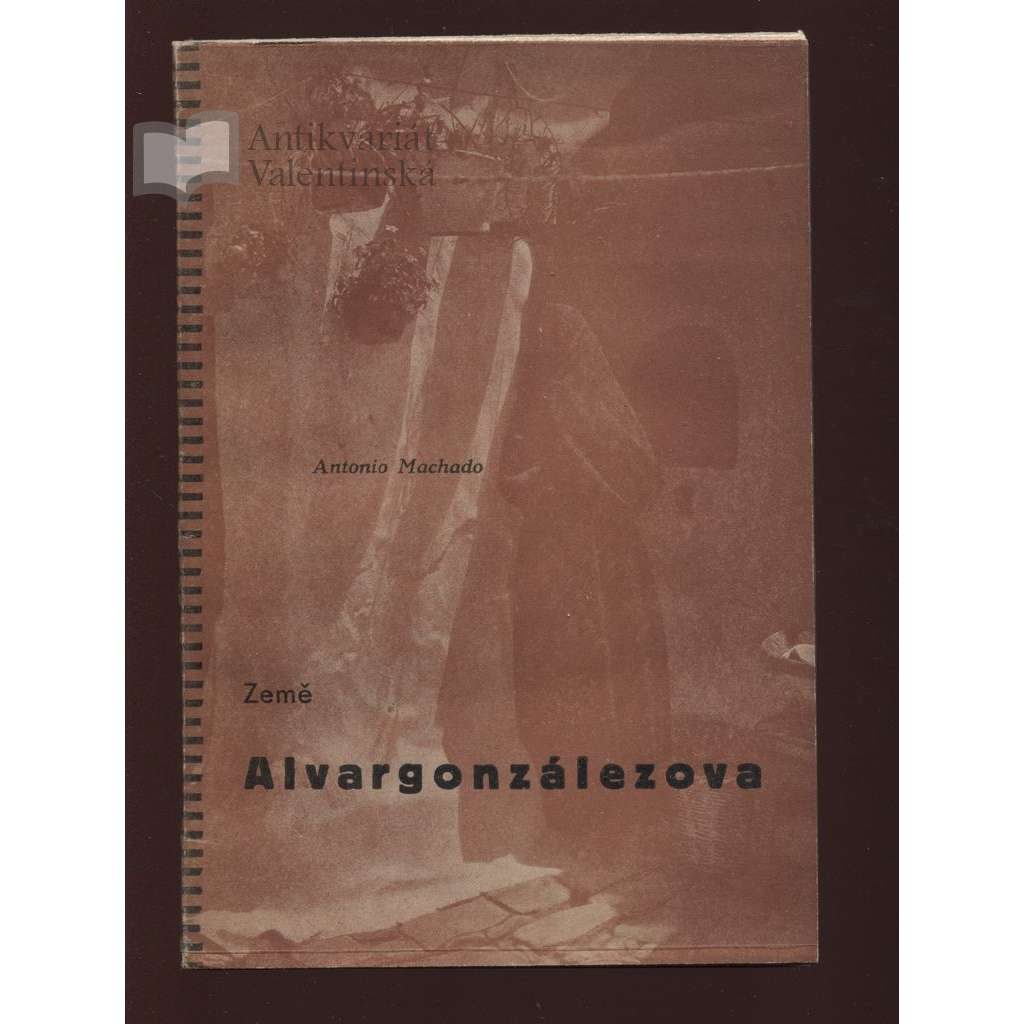 Země Alvargonzálezova (zajímavá obálka - úprava Miroslav Kouřil)