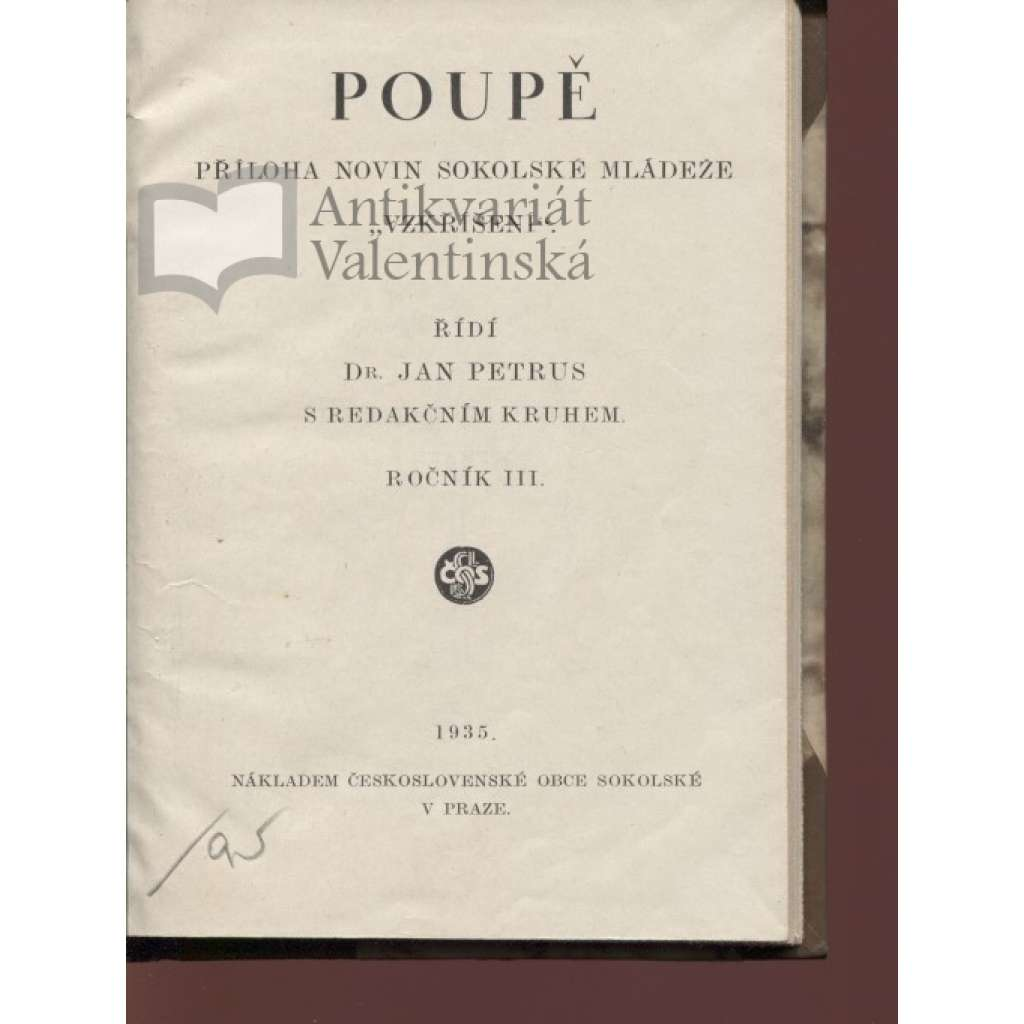 """Poupě, č. 1-10, roč. III./1935 (Příloha novin sokolské mládeže """"Vzkříšení"""")"""
