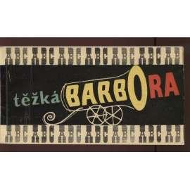 Těžká Barbora (program)