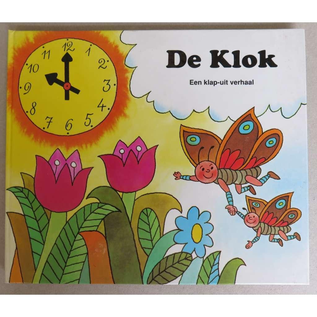 De Klok. Een klap-uit verhaal (pop-up book)