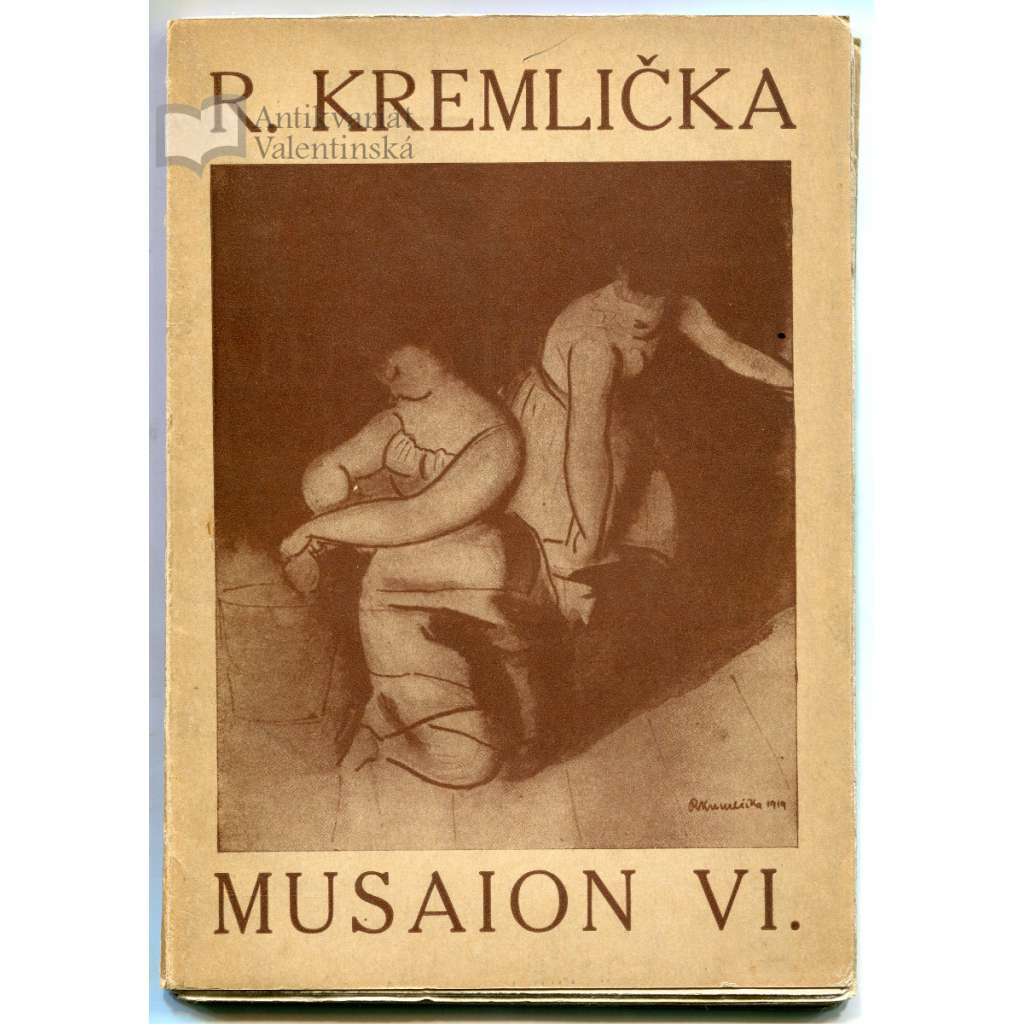 Rudolf Kremlička. Musaion VI.