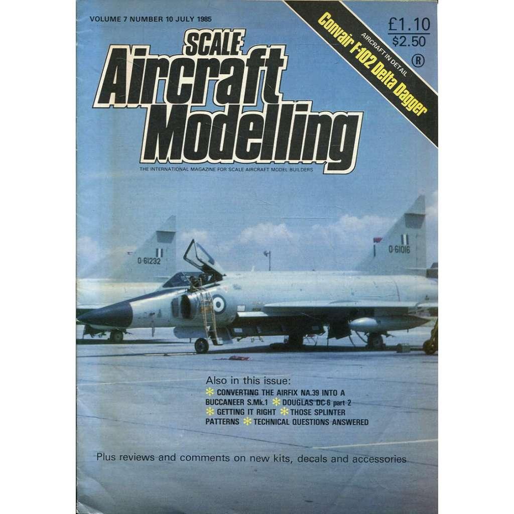 Scale Aircraft Modelling 7/1985, Vol. 7, No. 10 (letadla, modelářství)