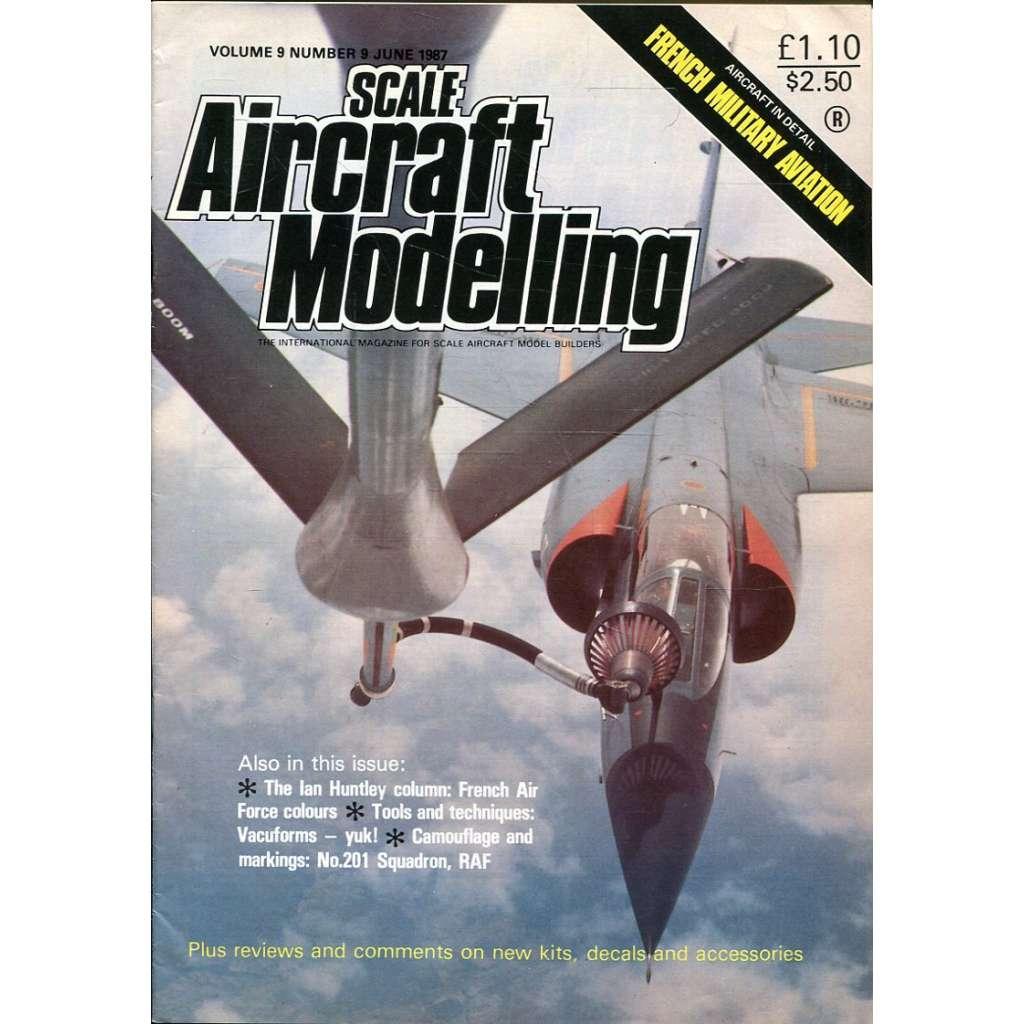 Scale Aircraft Modelling 6/1987, Vol. 9, No. 9 (letadla, modelářství)