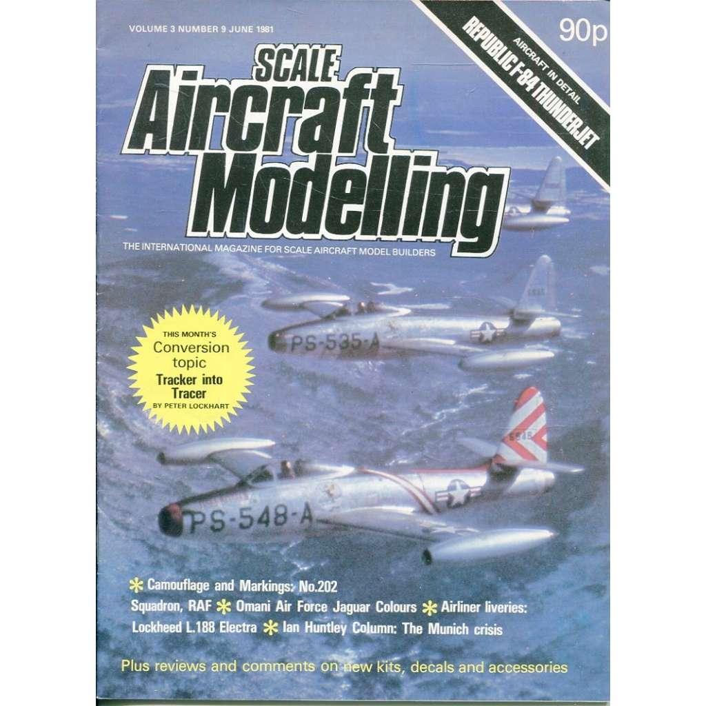 Scale Aircraft Modelling 6/1981, Vol. 3, No. 9 (letadla, modelářství)
