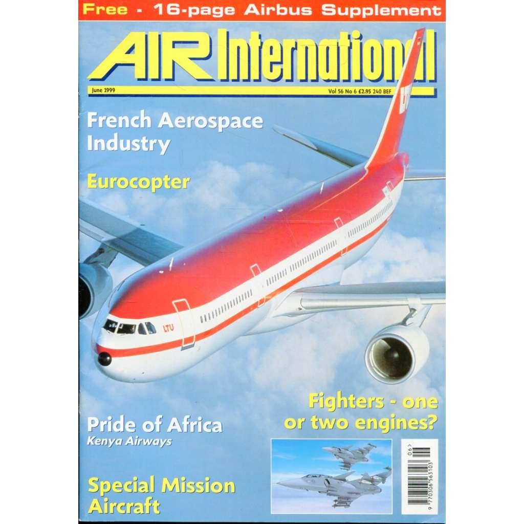 Air International 6/1999, Vol. 56, No. 6 (letectví, letadla)