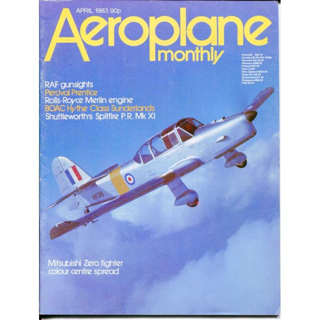 Aeroplane Monthly 4/1983, Vol. 11, No. 4, Issue No. 120 (letectví, letadla)