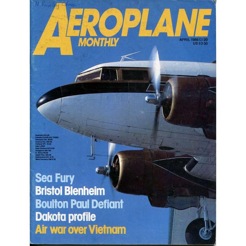 Aeroplane Monthly 4/1986, Vol. 14, No. 4, Issue No. 156 (letectví, letadla)