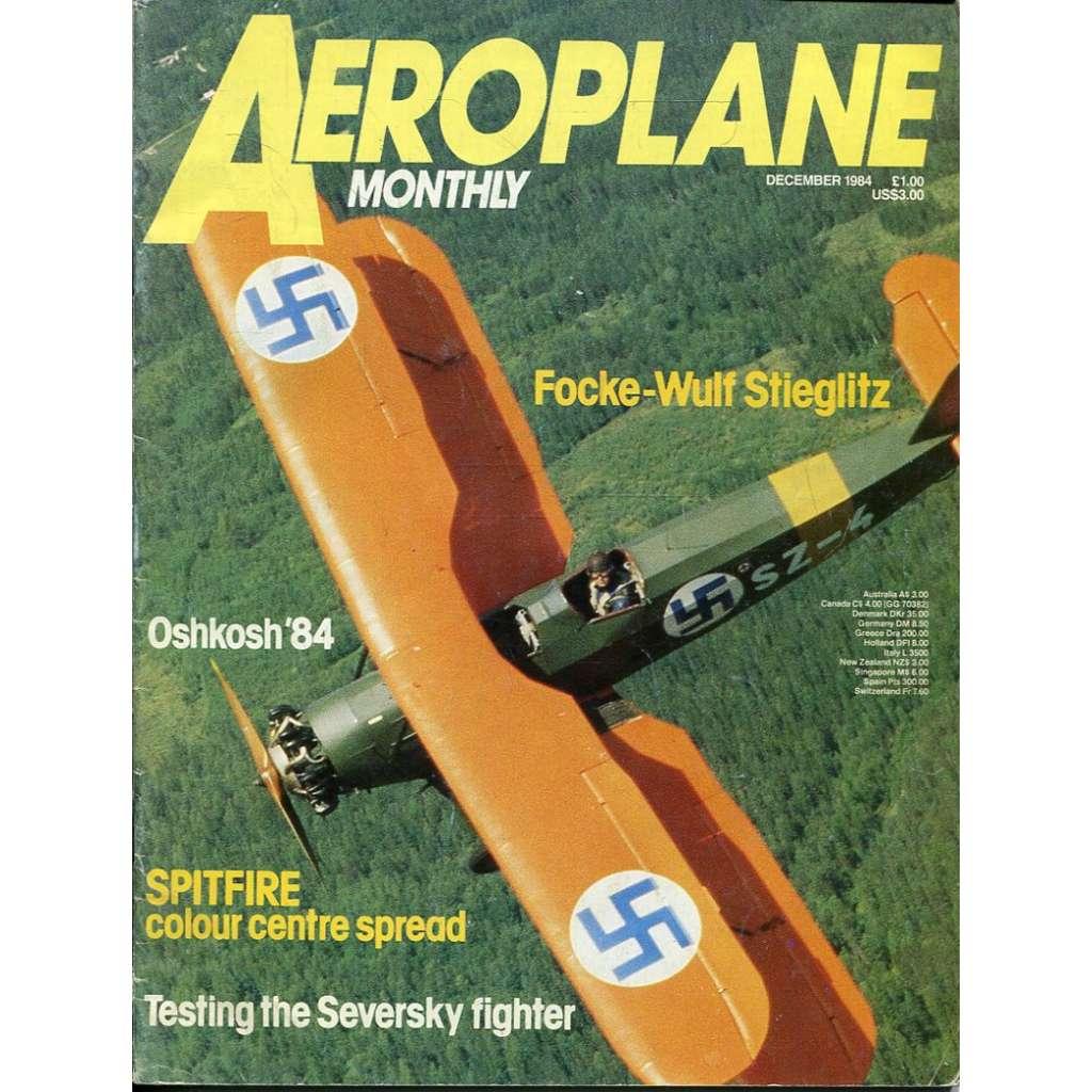 Aeroplane Monthly 12/1984, Vol. 12, No. 12, Issue No. 140 (letectví, letadla)