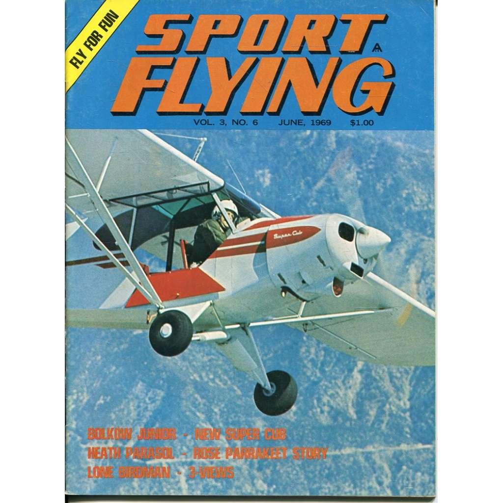 Sport Flying 6/1969, Vol. 3, No. 6 (letadla, letectví)