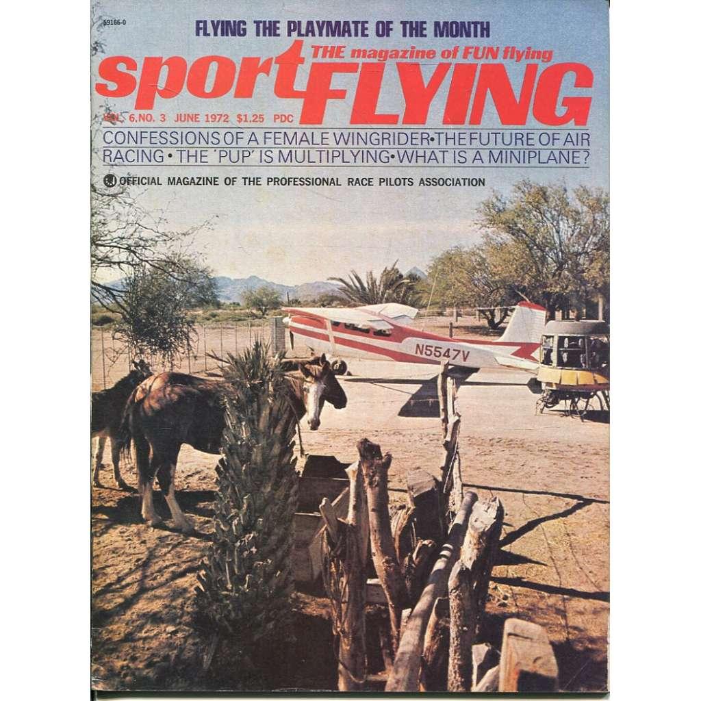 Sport Flying 6/1972, Vol. 6, No. 3 (letadla, letectví)