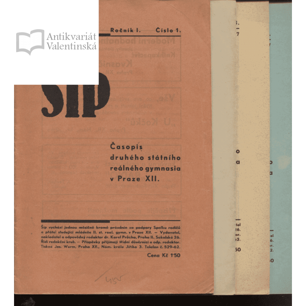 Šíp, roč. I, čísla 1-6/1937 (Časopis druhého státního reálného gymnasia v Praze XII - Vinohrady, náměstí Jiřího z Poděbrad)