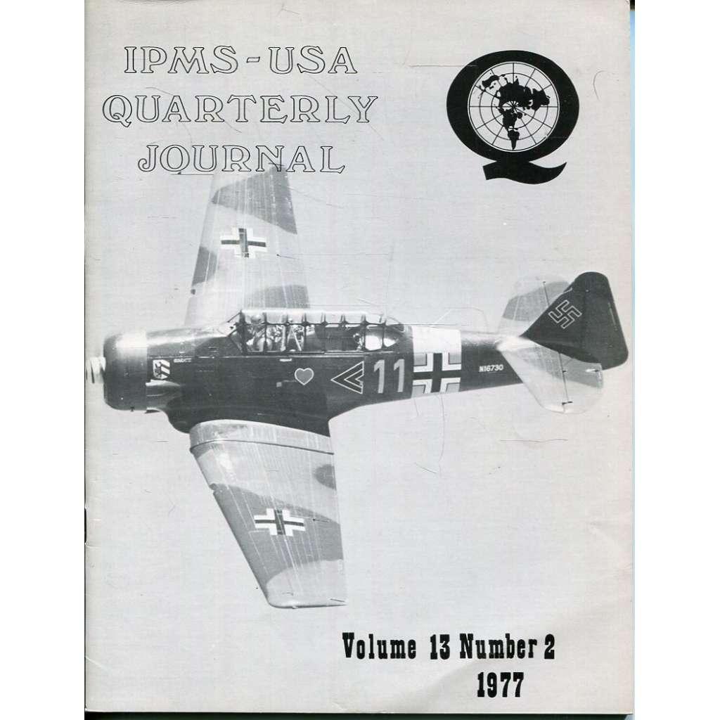IPMS - USA Quaterly Journal 1977, Vol. 13, No. 2 (modelářství, letadla)