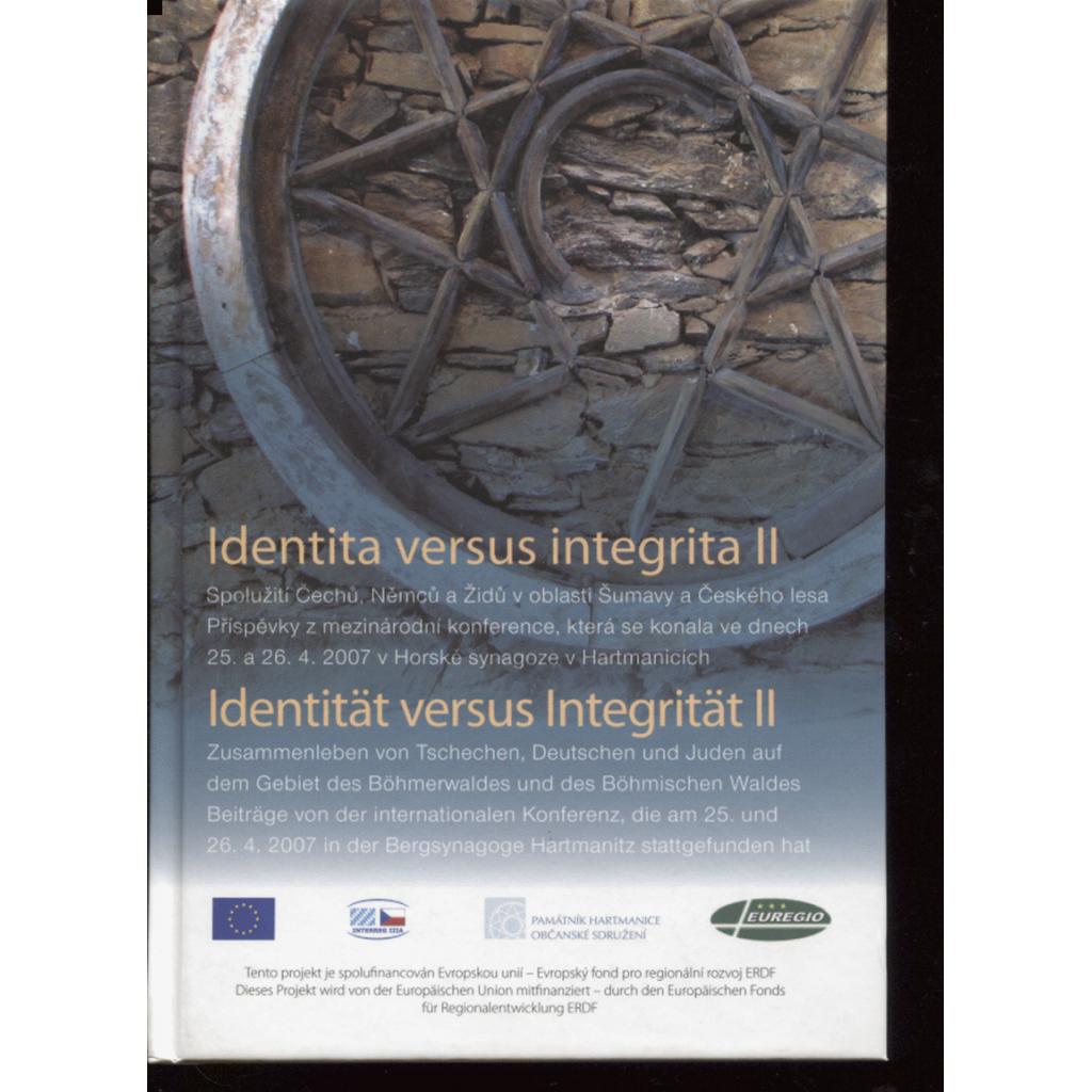 Identita versus integrita II