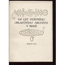 140 let Státního oblastního archivu v Brně
