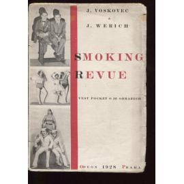 Smoking Revue. Vest-pocket o 16 obrazech (Osvobozené divadlo)