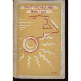 Horký van a jiné básně (1910 - 1914) - (obálka a ilustrace Josef Čapek)