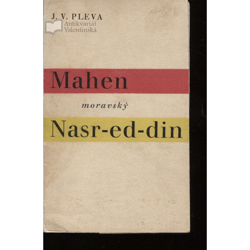 Mahen - Moravský Nasr-ed-din