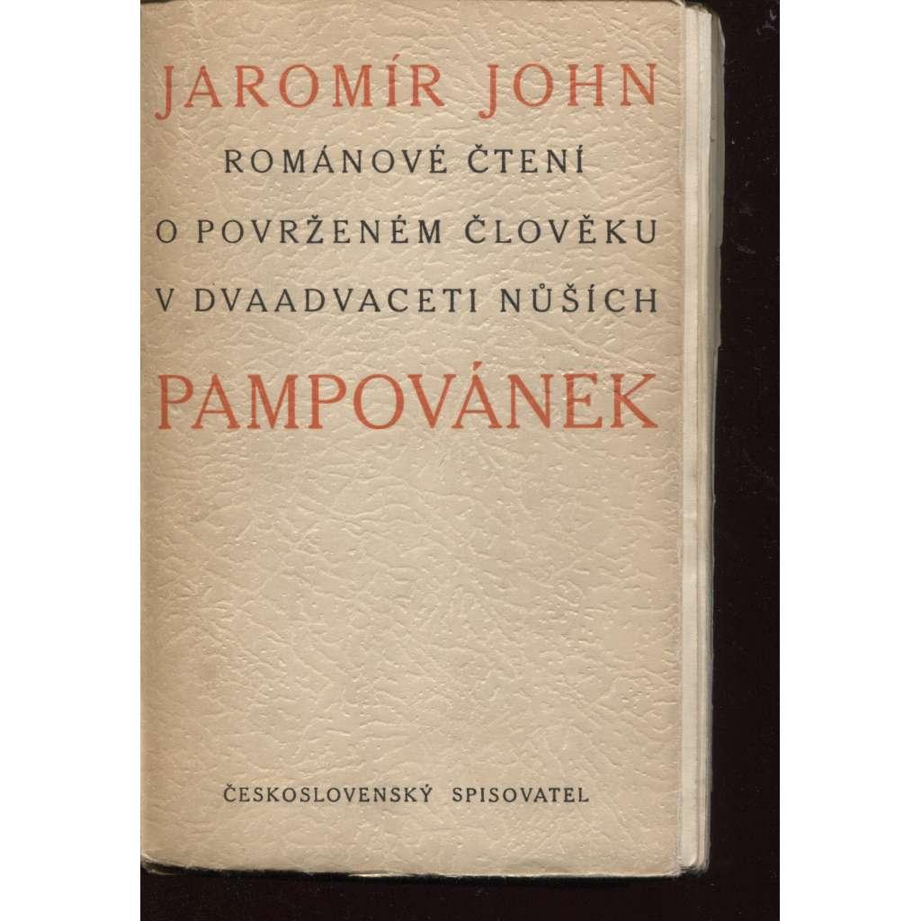 Pampovánek (podpis Jaromír John)