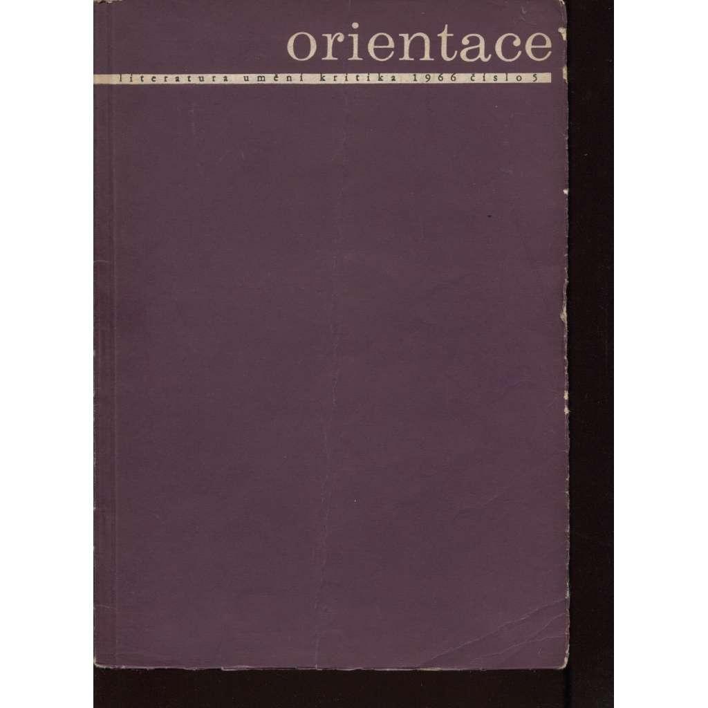 Orientace, 5/1966 (Literatura. Umění. Kritika)