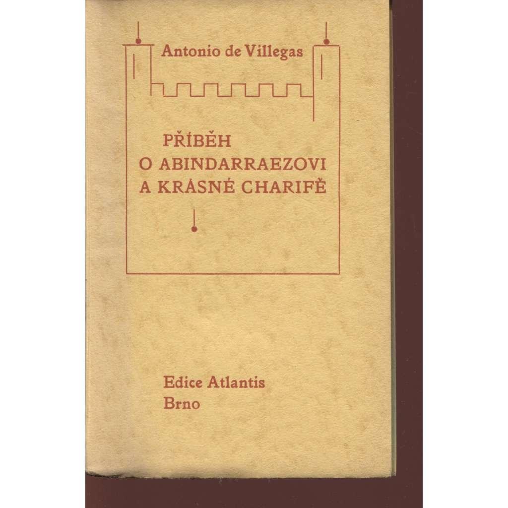 Příběh o Abindarraezovi a krásné Charifě (edice Atlantis)