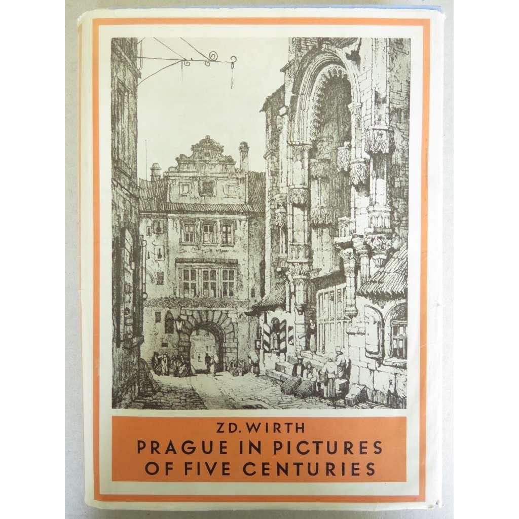 Prague in Pictures of Five Centuries