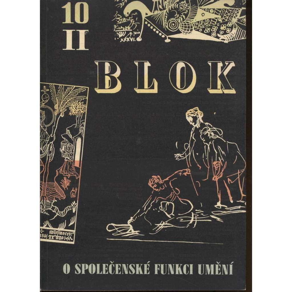 Blok - časopis pro umění, roč. II., číslo 10/1948. O společenské funkci umění