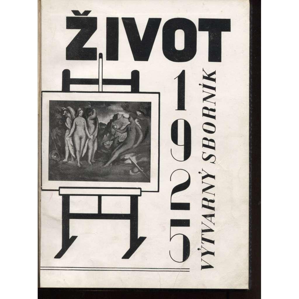 ŽIVOT, výtvarný sborník, sv. V.- (1925) - úprava Ladislav Sutnar