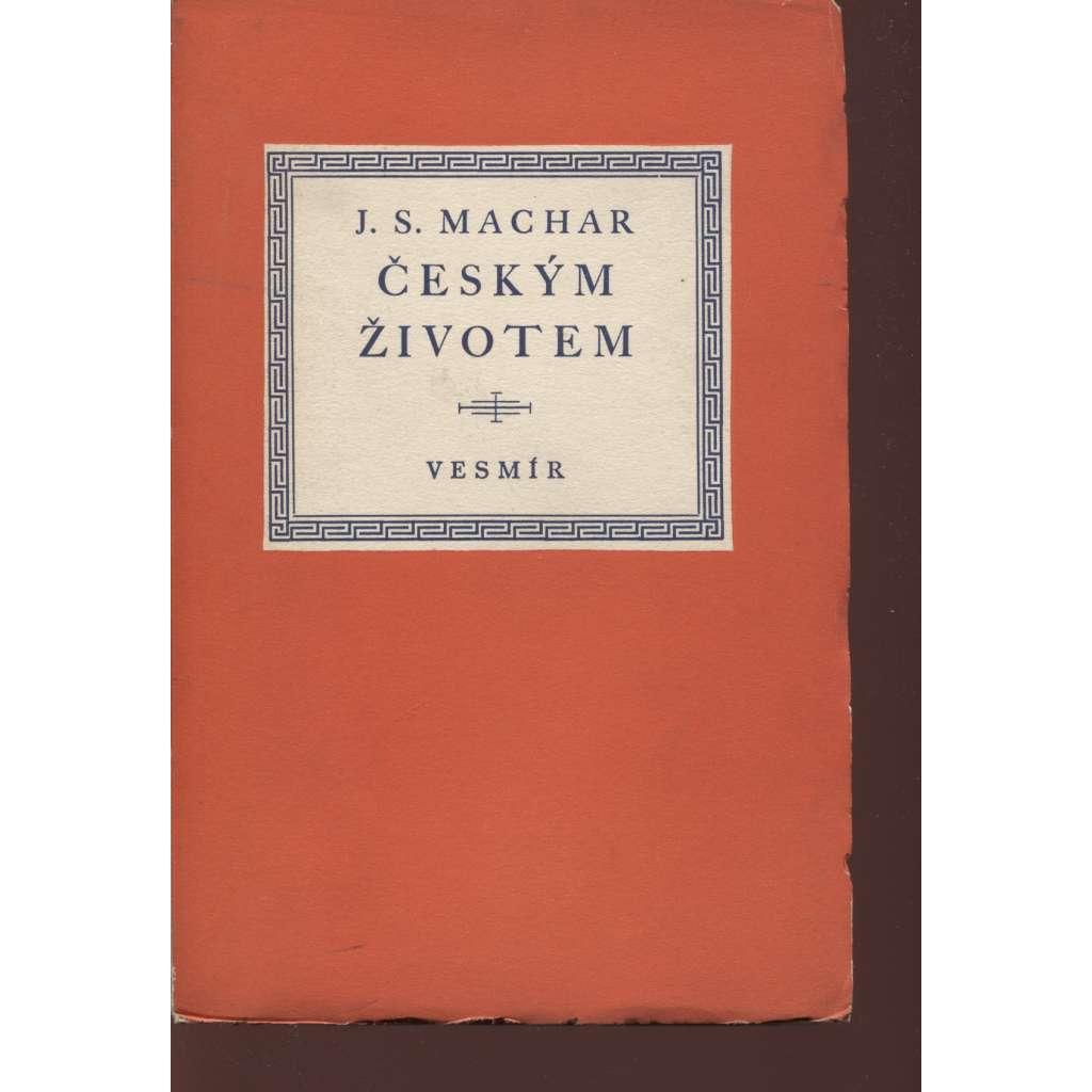 Českým životem (podpis J. S. Machar)