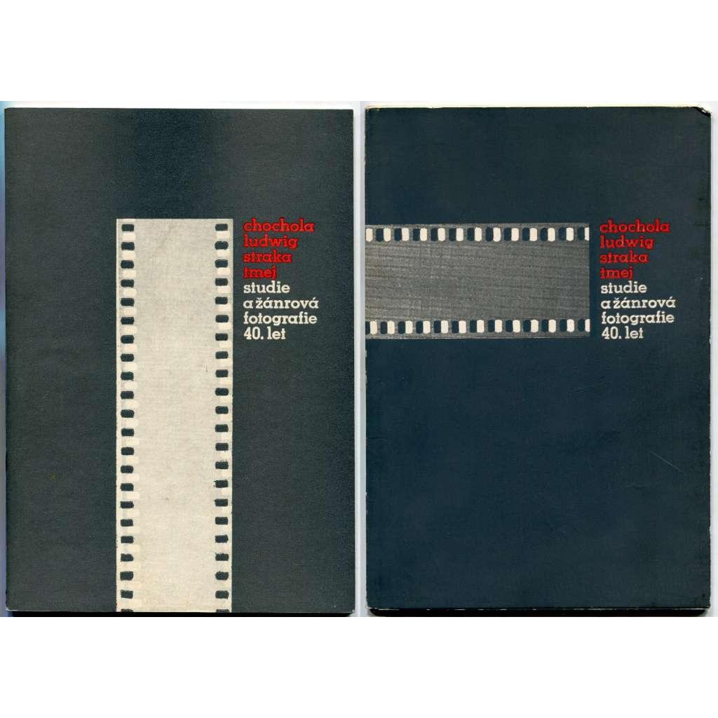 Chochola, Ludwig, Straka, Tmej. Studie a žánrová fotografie 40. let [2 sv.; Uměleckoprůmyslové muzeum, Praha, 1980]