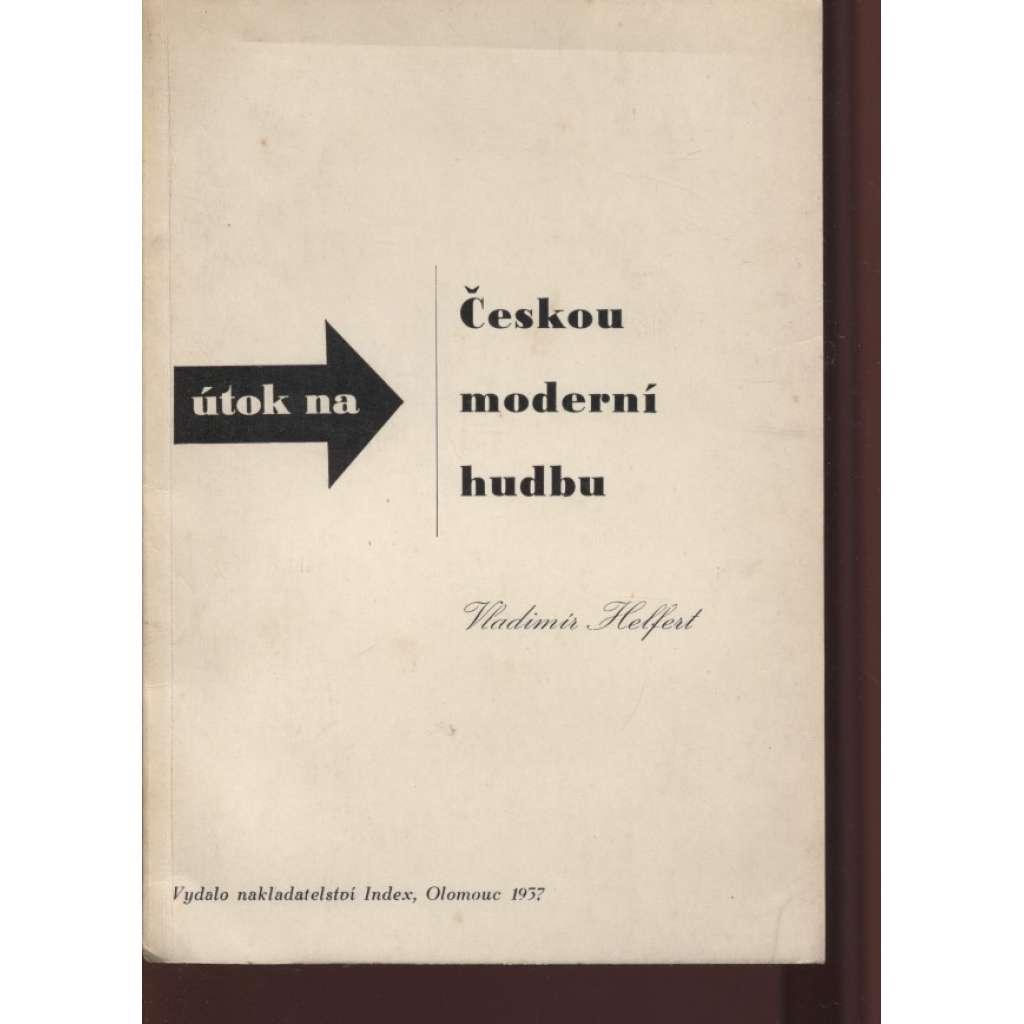 Útok na Českou moderní hudbu (obálka Zdeněk Rossmann)