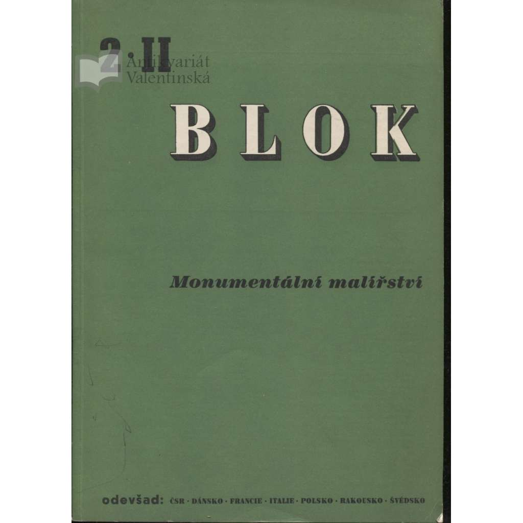Blok - časopis pro umění, roč. II., číslo 2/1947. Monumentalní malířství