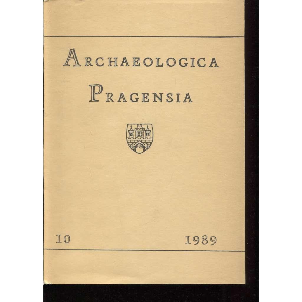 Archaeologica Pragensia 10/1989